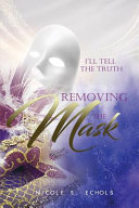 I ll Tell The Truth   Removing the Mask PDF
