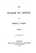 The Wisdom of Angels. Pt. I.