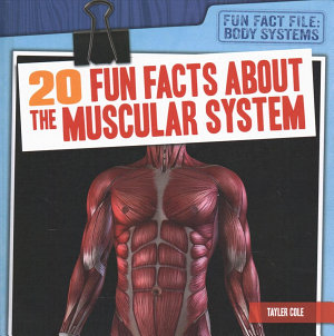 20 Fun Facts About the Muscular System PDF
