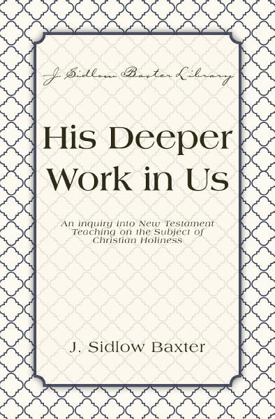 Download His Deeper Work In Us Book