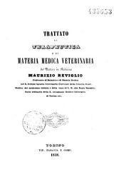 Trattato di terapeutica e di materia medica veterinaria
