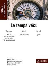 Le temps vécu: Prépas scientifiques : Français-philo Question 2013-2014