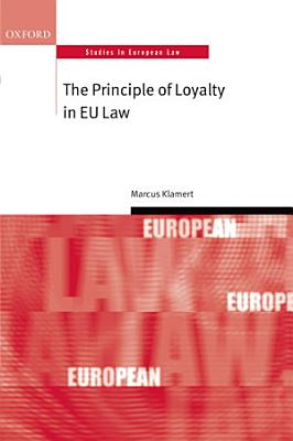 The Principle of Loyalty in EU Law PDF