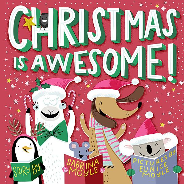 Download Christmas Is Awesome   A Hello Lucky Book  Book