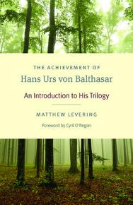 The Achievement of Hans Urs von Balthasar PDF