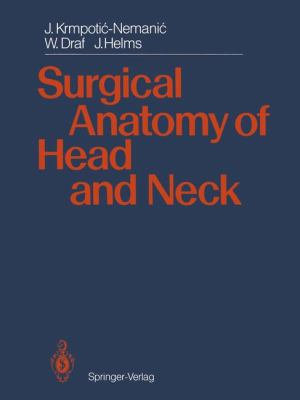 Surgical Anatomy of Head and Neck