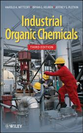 Industrial Organic Chemicals: Edition 3
