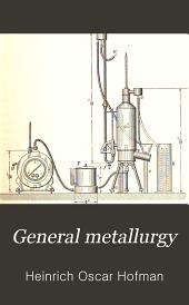 General metallurgy