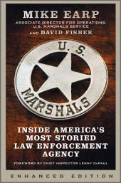 U.S. Marshals (Enhanced Edition): Inside America's Most Storied Law Enforcement Agency