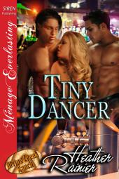 Tiny Dancer [Divine Creek Ranch 13]