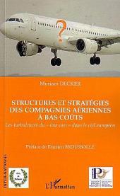 """Structures et stratégies des compagnies aériennes à bas coûts: les turbulences du """"low cost"""" dans le ciel européen"""