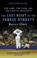 The Last Night of the Yankee Dynasty