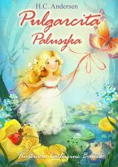 Pulgarcita (Español Polaco Edición bilingüe, ilustrado): Paluszka (wydanie dwujęzyczne Hiszpański Polski ilustrowane)