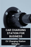 Car Charging Station For Business