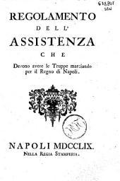 Regolamento dell'assistenza che devono avere le truppe marciando per il Regno di Napoli