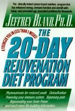 The 20-Day Rejuvenation Diet Program