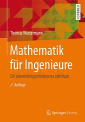 Mathematik für Ingenieure: Ein anwendungsorientiertes Lehrbuch, Ausgabe 7