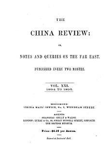 The China Review  Or  Notes and Queries on the Far East PDF