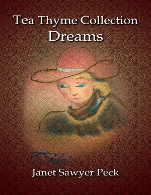 Tea Thyme Collection Dreams PDF