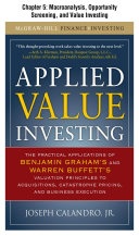 Applied Value Investing, Chapter | - 5 Macroanalysis, Opportunity Screening, and Value Investing