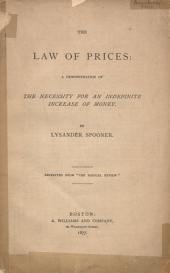 The Law of Prices: A Demonstration of the Necessity for an Indefinite Increase of Money