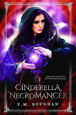 Cinderella Necromancer