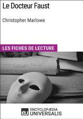 Le Docteur Faust de Christopher Marlowe: Les Fiches de lecture d'Universalis