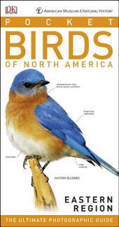 American Museum of Natural History: Pocket Birds of North America, Eastern Region