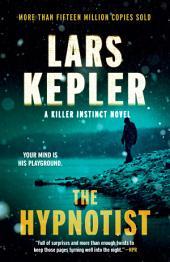 The Hypnotist: A novel