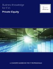 Business Knowledge It in Private Equity
