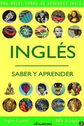 INGLÉS - SABER & APRENDER #2: Una nueva forma de aprender inglés