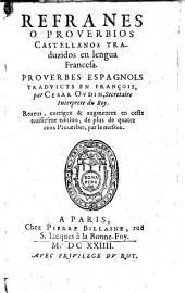 Refranes o proverbios castellanos traduzidos en lengua francesa: Proverbes espagnols traduicts en françois