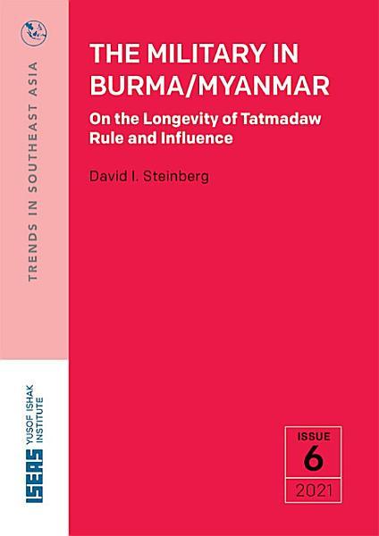 The Military in Burma/Myanmar