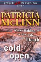 Cold Open  Caught Dead in Wyoming  Book 7  PDF