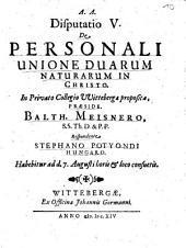 Disputatio V. De Personali Unione Duarum Naturarum In Christo