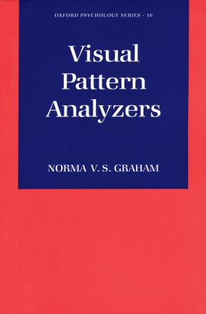 Visual Pattern Analyzers
