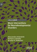 Music Interventions for Neurodevelopmental Disorders