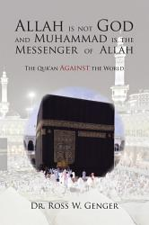 Allah Is Not God And Muhammad Is The Messenger Of Allah Book PDF