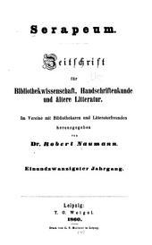 Serapeum: Zeitschrift für bibliothekwissenschaft, handschriftenkunde und ältere litteratur, Bände 21-22