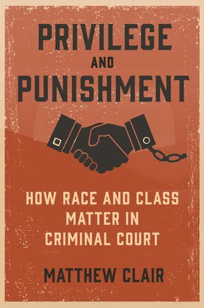 Download Privilege and Punishment Book