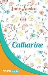 Catharine - Juvenilia (Snackbook)