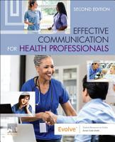 Effective Communication for Health Professionals   E Book PDF