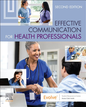 Effective Communication for Health Professionals   E Book