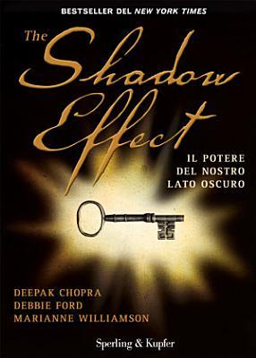The shadow effect  Il potere del nostro lato oscuro PDF