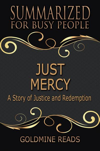 Download JUST MERCY   Summarized for Busy People Book