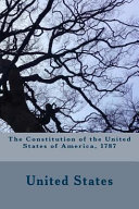 The Constitution of the United States of America 1787
