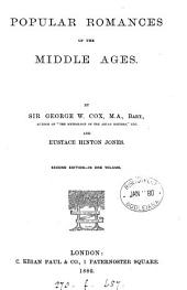 Popular romances of the Middle ages, by G.W. Cox and E.H. Jones