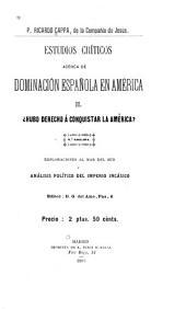 Estudios críticos acerca de la dominación española en América: Volumen 2