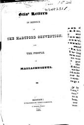 Otis' Letters in Defence of the Hartford Convention: And the People of Massachusetts