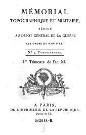 Memorial topographique et militaire, redige au Depot general de la guerre; Imprime par ordre du ministre: Volume3